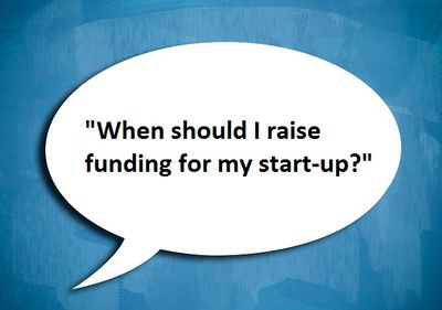 When-should-i-raise-funding-for-my-start-up.jpg