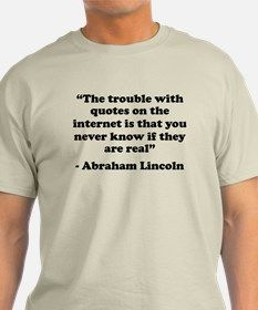 Abraham Lincoln said some great things.