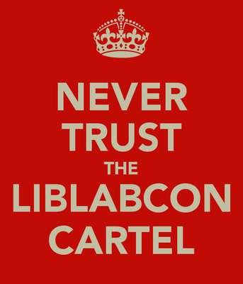 never-trust-the-liblabcon-cartel